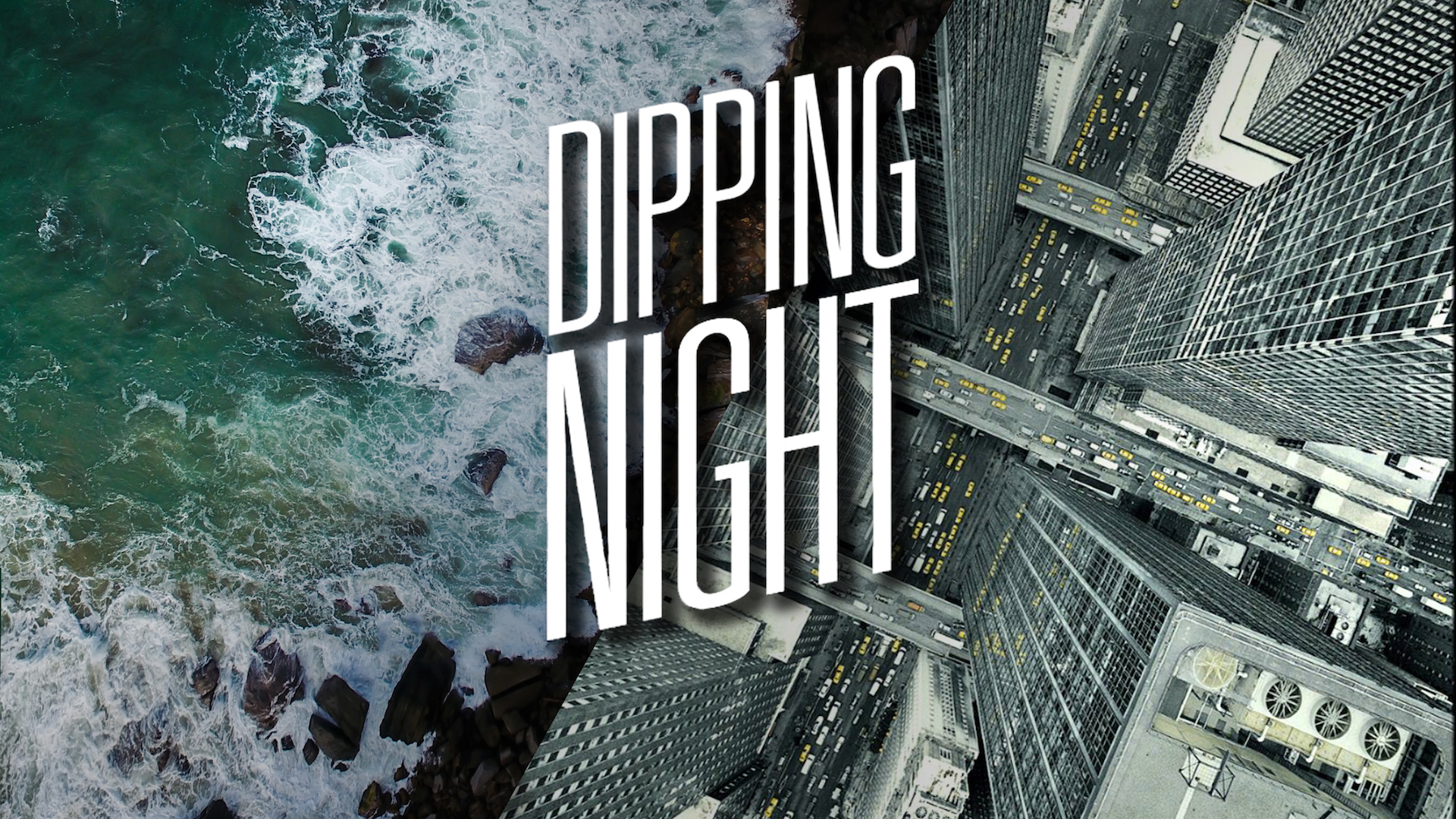 Dipping Night
