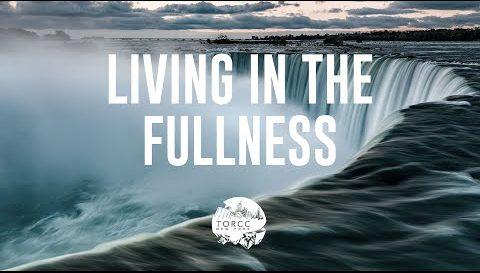 Living In The Fullness