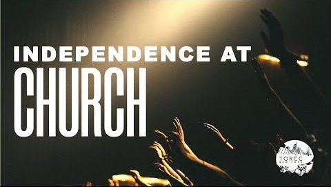 Independence In Church