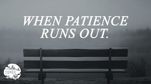 When Patience Runs Out